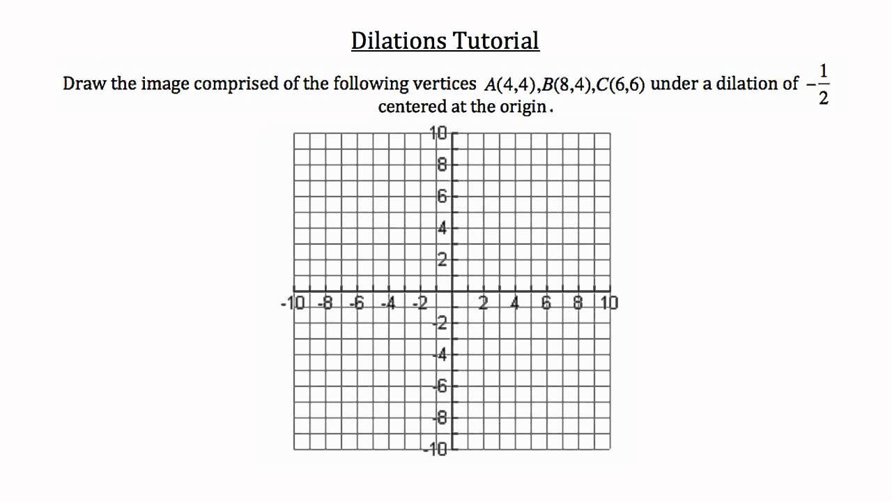 Transformational Geometry Dilations Youtube Worksheet Kuta Answers