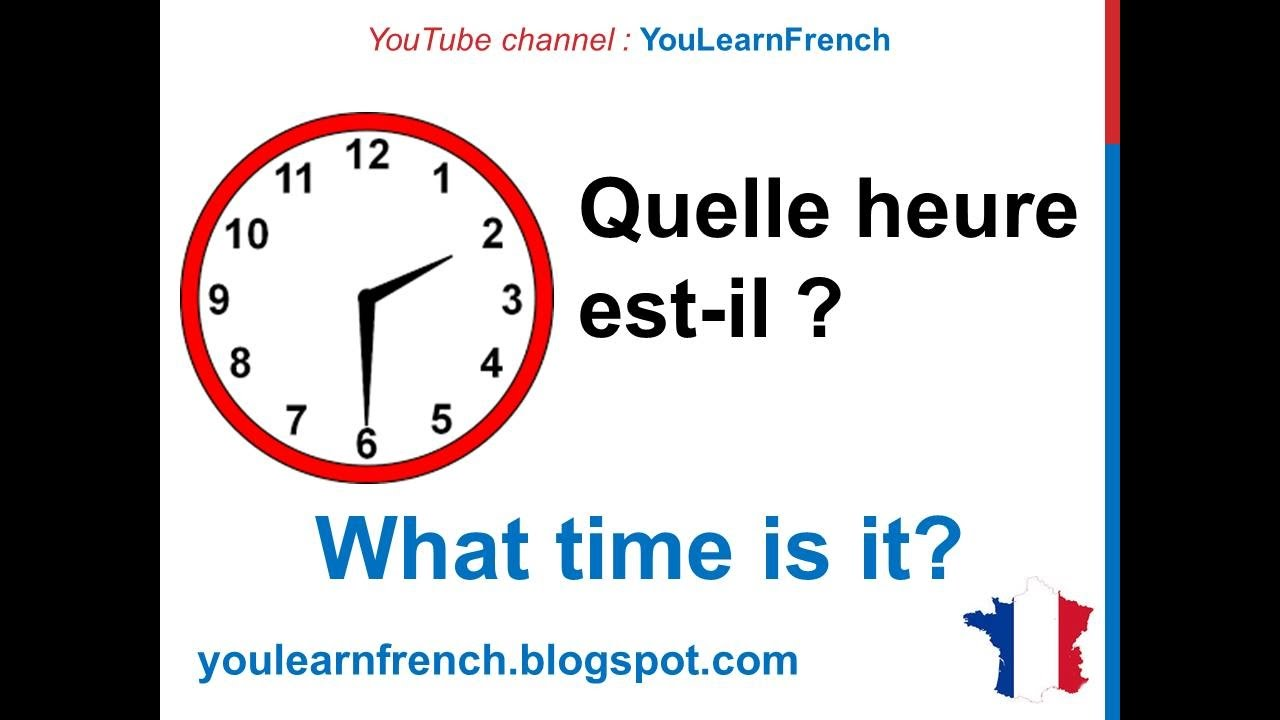 French Lesson 11 Tell Time In French What Time Is It