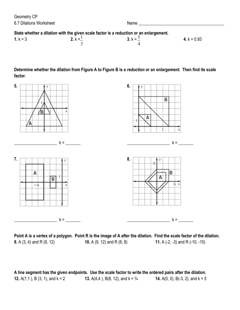Geometry Cp 6 7 Dilations Worksheet Name State Whether A Dilation