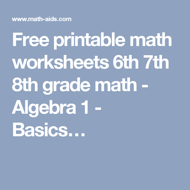 Free Printable Math Worksheets 6th 7th 8th Grade Math