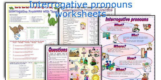 Interrogative Pronouns Worksheets