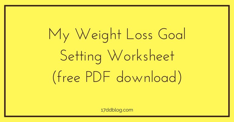 My Weight Loss Goal Setting Worksheet (free Pdf Download)
