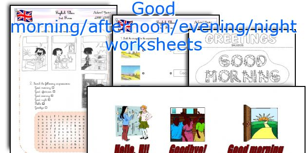 Good Morning Afternoon Evening Night Worksheets