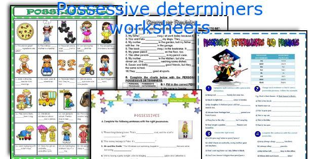 Possessive Determiners Worksheets
