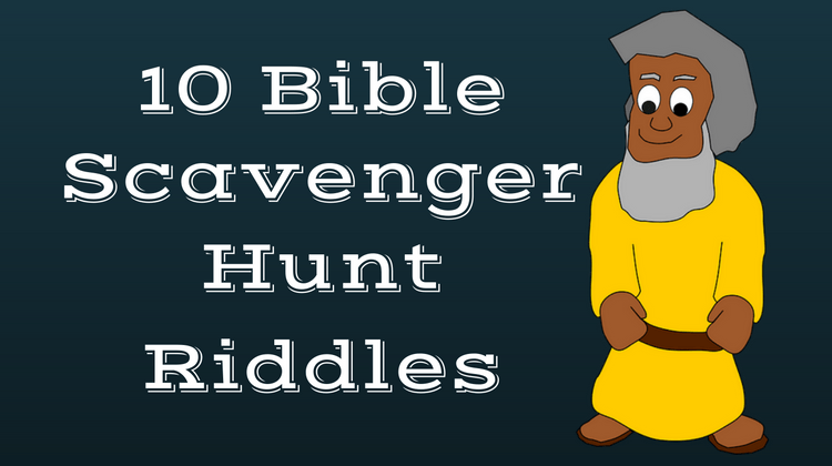 10 Free Bible Scavenger Hunt Riddles To Download And Print