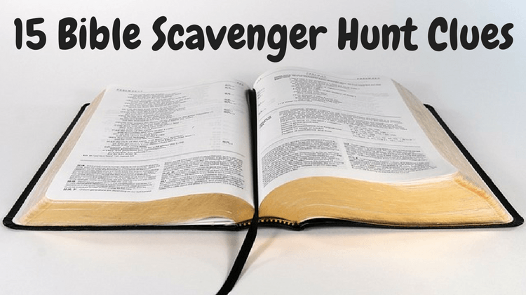 15 Bible Scavenger Hunt Clues