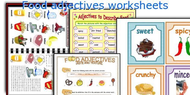 Food Adjectives Worksheets