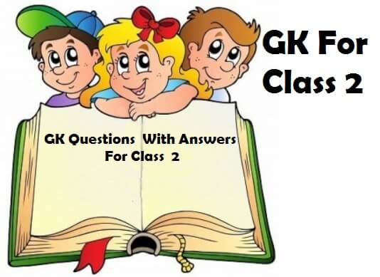 Gk Questions For 2nd Class With Answers