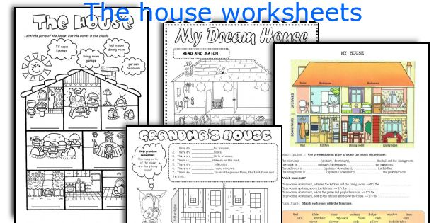 The House Worksheets