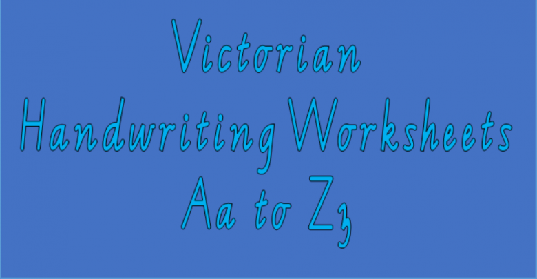 Victorian Handwriting Worksheets Aa To Zz