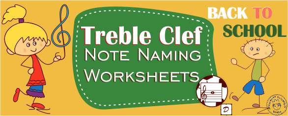 Back To School Treble Clef Note Naming Worksheets   Anastasiya