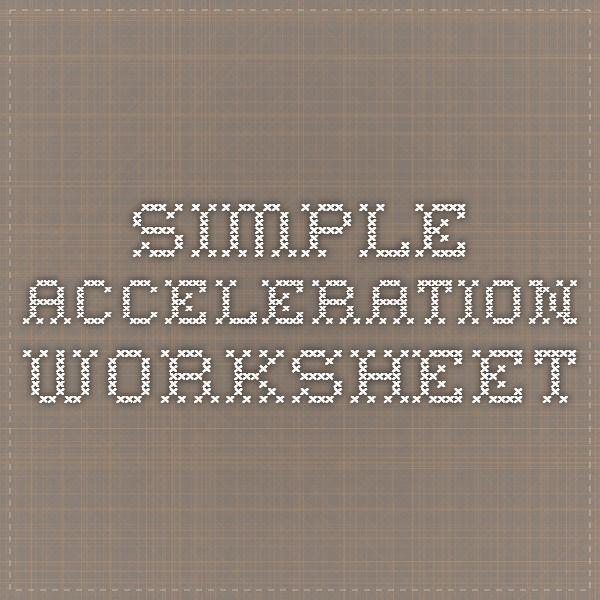 Simple Acceleration Worksheet